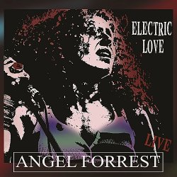 Angel Forrest - Electric Love (2018)