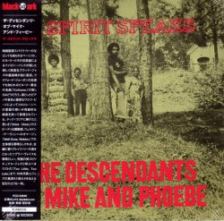 The Descendants of Mike And Phoebe - A Spirit Speaks (2006)