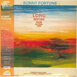 Sonny Fortune - Long Before Our Mothers Cried (2013)