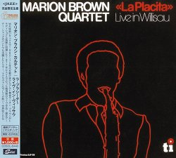 Marion Brown Quartet - La Placita (Live In Willisau) (2016)