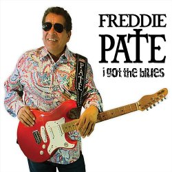 Freddie Pate - I Got The Blues (2017)
