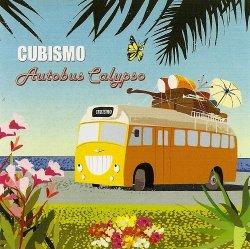 Cubismo - Autobus Calypso (2007)