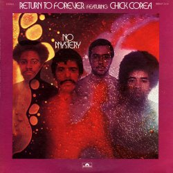 Return To Forever Featuring Chick Corea - No Mystery (1975) [Vinyl]