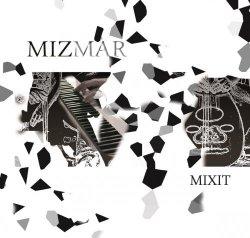 Mizmar - Mixit (2014)