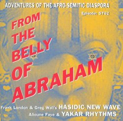 Hasidic New Wave - From The Belly Of Abraham (2001)