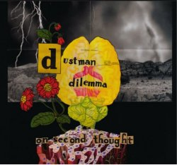 Dustman Dilemma - On Second Thought (2018)