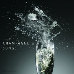 Tasty Sound Collection: Champagne & Songs (2010)