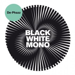 De-Phazz - Black White Mono (2018) [Hi-Res]