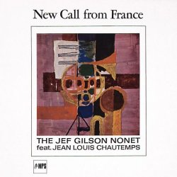 The Jef Gilson Nonet - New Call From France (2016) [Hi-Res]