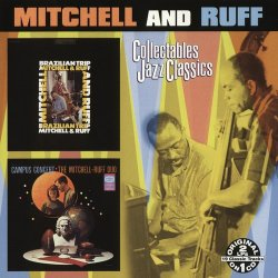 Mitchell And Ruff - Brazilian Trip / Campus Concert (2002)