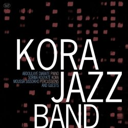 Kora Jazz Band - Kora Jazz Band and Guests (2011) FLAC