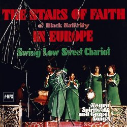 The Stars Of Faith Of Black Nativity - In Europe: Swing Low Sweet Chariot (2017) [Hi-Res]