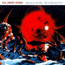 All India Radio - Spheres in the Sky the Collection, Vol. 1 (2018)