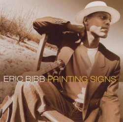 Eric Bibb - Painting Signs (2001) FLAC