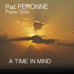 Pat Peronne - A Time In Mind (2018) [Hi-Res]