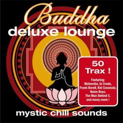 Buddha Deluxe Lounge: Mystic Chill Sounds (2009)