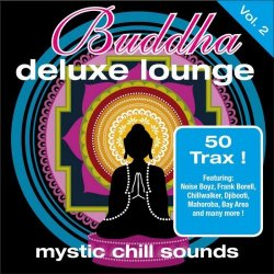 Buddha Deluxe Lounge: Mystic Chill Sounds Vol. 2 (2010)