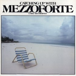 Mezzoforte - Catching Up With Mezzoforte (Early