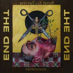 The End - Svarmod Och Vemod Ar Vardesinnen (2018)