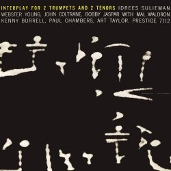 Coltrane, Jaspar, Sulieman & Young - Interplay For 2 Trumpets And 2 Tenors (2016) [Hi-Res]