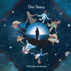 Christian Artmann - Our Story (2018) [Hi-Res]