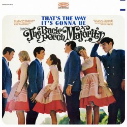 The Back Porch Majority - That's The Way It's Gonna Be (2016) [Hi-Res]