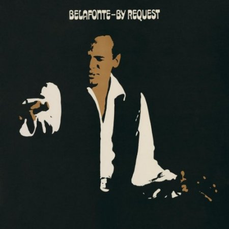 Harry Belafonte - Belafonte By Request (2016) [Hi-Res]