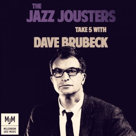 The Jazz Jousters - Take 5 with Dave Brubeck (2012) [Hi-Res]