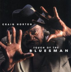 Craig Horton - Touch Of The Bluesman (2004)Lossless