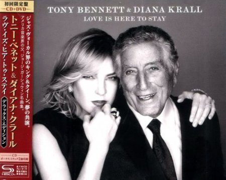 Tony Bennett & Diana Krall - Love Is Here To Stay (2018) [SHM-CD]