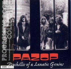 Pazop - Psychillis Of A Lunatic Genius (1972-73) (1996) Lossless