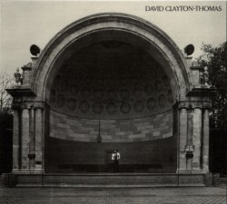 David Clayton Thomas - David Clayton Thomas 1972 (Reissue, 2006)