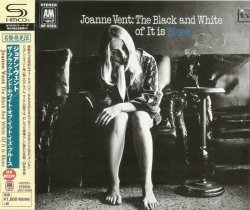 Joanne Vent - The Black And White Of It Is Blues 1969 (Japan SHM 2015) Lossless