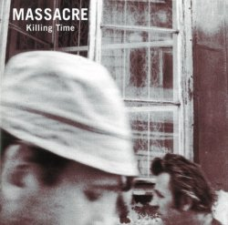 Massacre - Killing Time 1981/1993