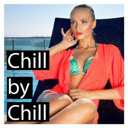 Chill by Chill (2016)