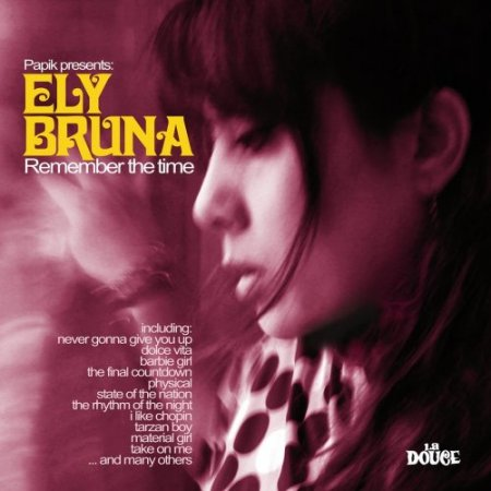 Ely Bruna - Remember The Time (2010)