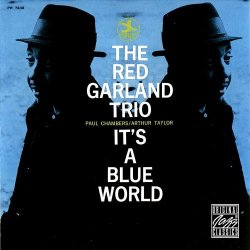 The Red Garland Trio - It's a Blue World 1958/1999