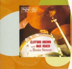 Clifford Brown And Max Roach - At Basin Street ...