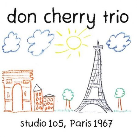 Don Cherry Trio - Studio 105, Paris 1967 (2018)