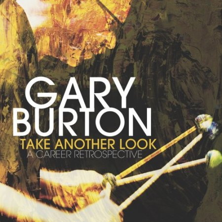 Gary Burton - Take Another Look: A Career Retrospective (2018) [Hi-Res]