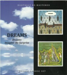 Dreams - Dreams / Imagine My Surprise (1970-71) [Remastered, 2010] 2CD Lossless
