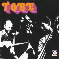 The Overton Berry Ensemble - TOBE (1972) [Remastered] (2007) Lossless