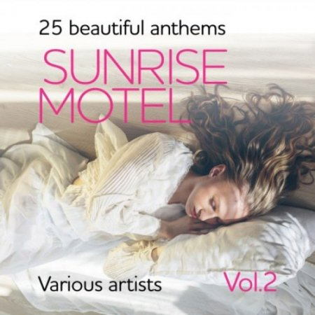 Sunrise Motel (25 Beautiful Anthems), Vol. 2 (2018)