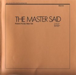 Roland Kovac New Set - The Master Said (1971) [Reissue, 2002] lossless
