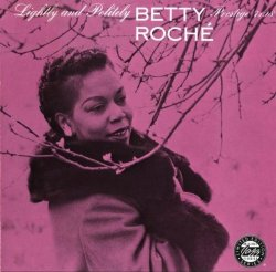 Betty Roche - Lightly and Politely (1961)