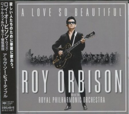 Roy Orbison - A Love So Beautiful (2017) [Japan Edition]