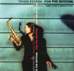 Tineke Postma - For The Rhythm (2005) Lossless