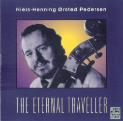 Niels-Henning Orsted Pedersen - The Eternal Traveller (1984) (1998) Lossless