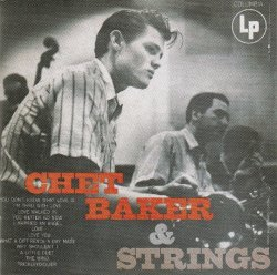 Chet Baker - Chet Baker & Strings (1954) (Remastered, 1998)  Lossless