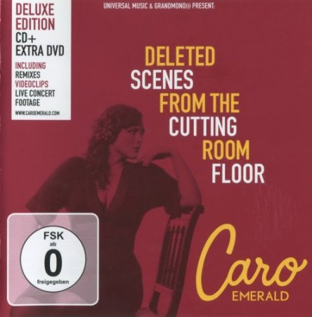 Caro Emerald - Deleted Scenes From The Cutting Room Floor (2011) [Deluxe Edition]